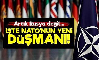 İşte NATO'nun Yeni Düşmanı!