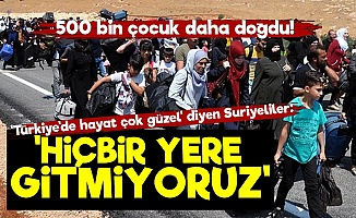 Suriyeliler: Türkiye'den Gitmiyoruz...
