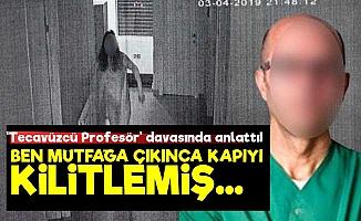 'Tecavüzcü Profesör' Davasında Çirkin Savunma!