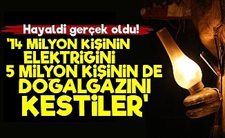 '14 Milyon İnsanı Elektriksiz Bıraktılar'