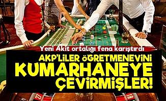 'AKP'liler Öğretmenevini Kumarhaneye Çevirmişler'
