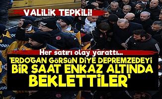 'Erdoğan Görsün Diye Enkazın Altında Beklettiler'