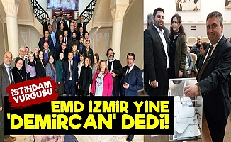 EMD İzmir 'Demircan'dan Vazgeçmedi!