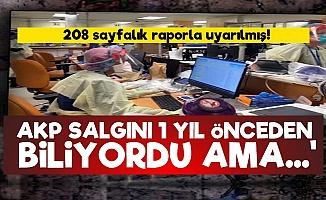 'AKP İktidarı Salgını 1 Yıl Önceden Biliyordu'