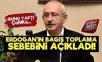 Kılıçdaroğlu Bağış Toplamanın Nedenini Açıkladı!