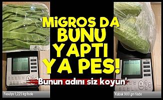 Migros'un Tartısı Pes Dedirtti!