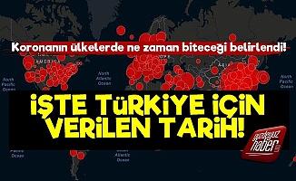 İşte Koronavirüsün Türkiye'de Biteceği Tarih!