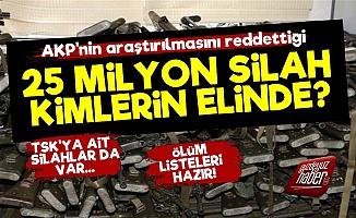 '25 Milyon Silah Nerede, Kimlerin Elinde?'