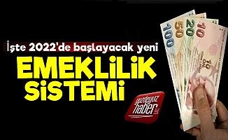 İşte AKP'nin Getireceği Yeni Emeklilik Sistemi!