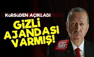'Erdoğan'ın Gizli Ajandası Var'