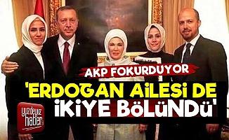 'Erdoğan Ailesi de İkiye Bölündü'