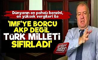 'IMF'ye Borcu Türk Milleti Sıfırladı'