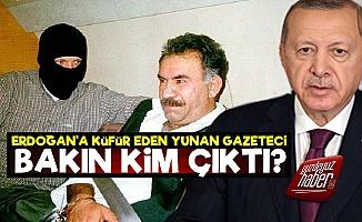 Erdoğan'a Küfür Eden Yunanlı Bakın Kim Çıktı?
