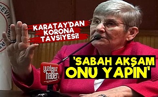 Karatay Hoca'dan Korona Tavsiyesi!