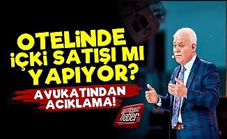 Nihat Hatipoğlu'nun Otelinden 'İçki' Açıklaması!