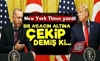 NYT Erdoğan Trump Arasındaki Trafiği Anlattı!