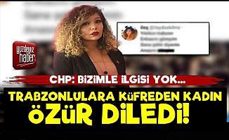 Trabzonlulara Küfreden Kadın Özür Diledi!