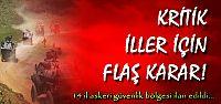 14 ŞEHİR İÇİN FLAŞ KARAR...