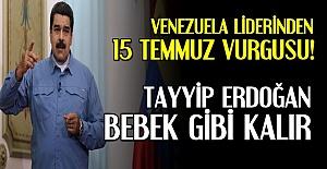 'UYARIYORUM, ERDOĞAN BEBEK GİBİ KALIR'