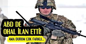ABD DE OHAL İLAN ETTİ!