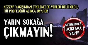 KEZZAP YAĞIŞI YARIN TÜRKİYE'DE...