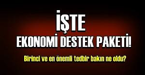 EKONOMİYİ DÜZE ÇIKARTACAK KARARLAR...