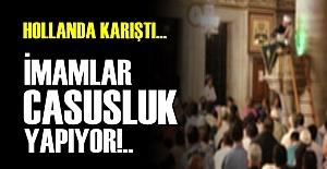'İMAMLAR İSTİHBARAT TOPLUYOR'