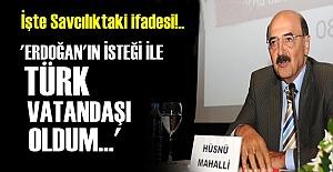 İŞTE SAVCILIKTAKİ İFADESİ!..