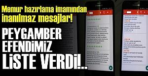 'PEYGAMBER EFENDİMİZ LİSTE VERDİ'