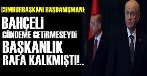SORUMLU BAHÇELİ!..