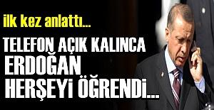 'TELEFON AÇIK KALINCA ÖĞRENDİ'