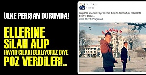 15 TEMMUZ GİBİ SOKAKLARDA OLACAKLARMIŞ!..