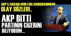 'AKP BİTTİ.. TÜRKİYE ARTIK...'