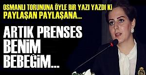 'ARTIK PRENSES BENİM BEBEĞİM...'