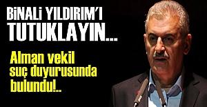 'BİNALİ YILDIRIM'I TUTUKLAYIN...'