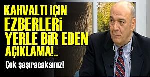 KAHVALTI İÇİN EZBERLERİ BOZAN AÇIKLAMA!..