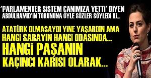 OSMANLI TORUNUNA SERT TEPKİ!..
