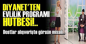 DİYANET'TEN 'PROGRAM' HUTBESİ!..