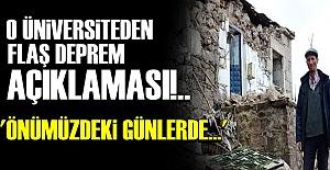 ÜNİVERSİTE'DEN DEPREM UYARISI!..