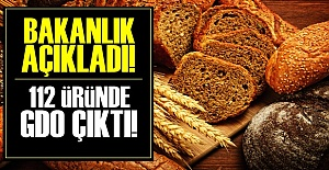 112 ÜRÜNDE GDO TESPİT EDİLDİ!..