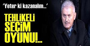 AKP'NİN TEHLİKELİ SEÇİM OYUNU!..