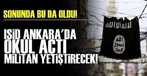 BAŞKENT'TE IŞİD OKULLARI!..