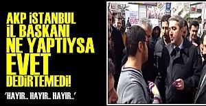 'EVET' DEDİRTEMEDİ!..