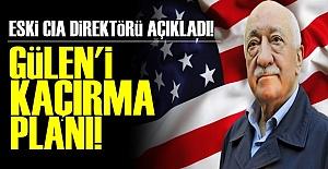 GÜLEN'İ KAÇIRMA PLANI!
