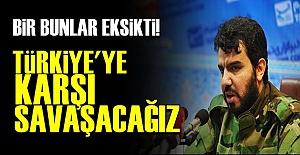TÜRKİYE'YE BİR TEHDİT DE ONLARDAN!