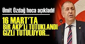 '16 MART'TA BİR AKP'Lİ TUTUKLANDI...'