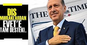 AKP'NİN DIŞ MİHRAKLARI 'EVET' İSTİYOR!..