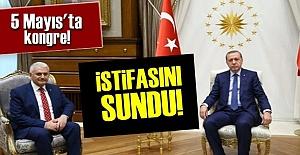 BİNALİ YILDIRIM İSTİFASINI SUNDU!