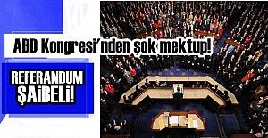 ABD KONGRESİ'NDEN ŞOK MEKTUP!..