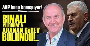 BİNALİ YILDIRIM'A ARANAN GÖREV BULUNDU!